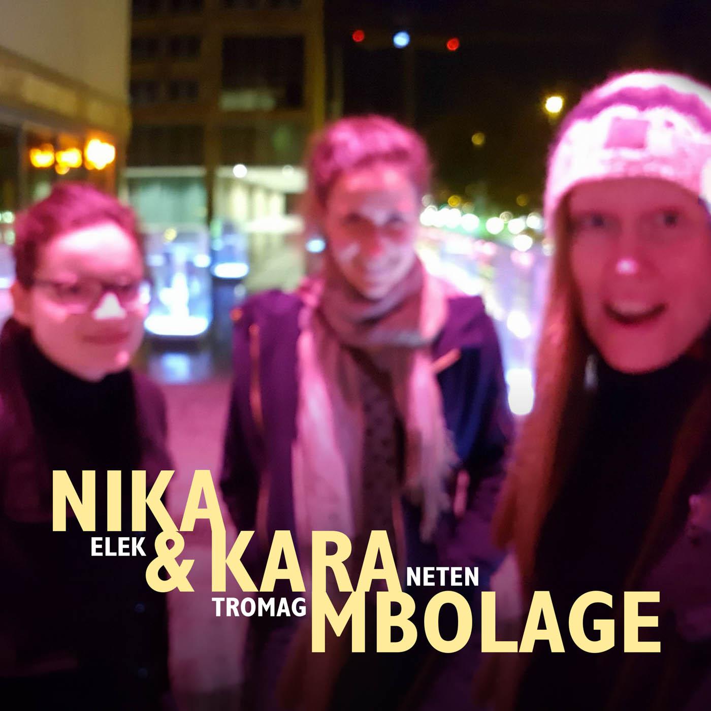 Nika & Karambolage